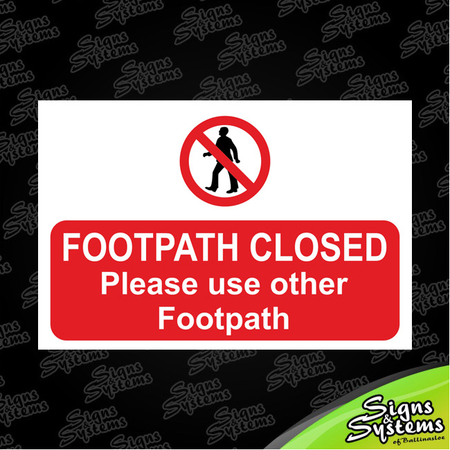 Construction Signs/Footpath Closed - Info