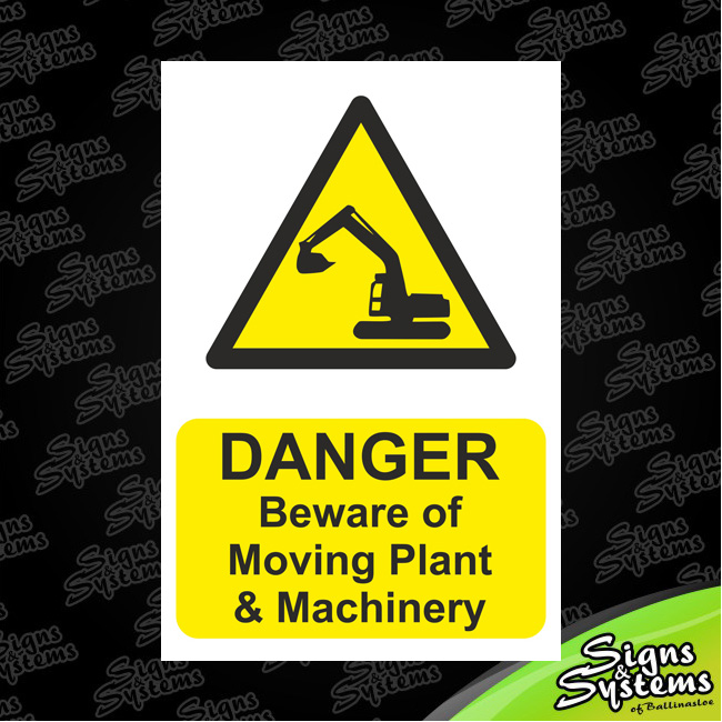 Construction Signs/Moving Plant Machinery