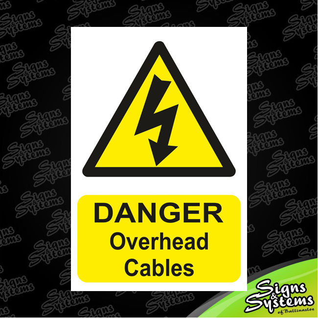 Construction Signs/Overhead Cables
