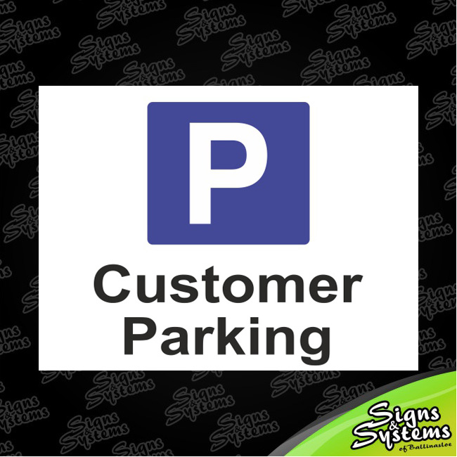 Workshop Signs/Customer Parking