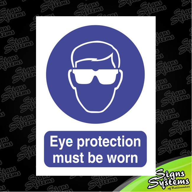 Workshop Signs/Eye Protection