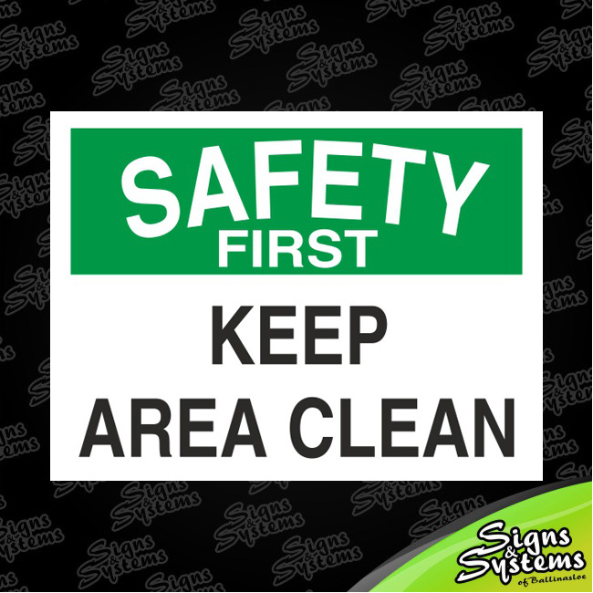 Workshop Signs/Keep Area Clean