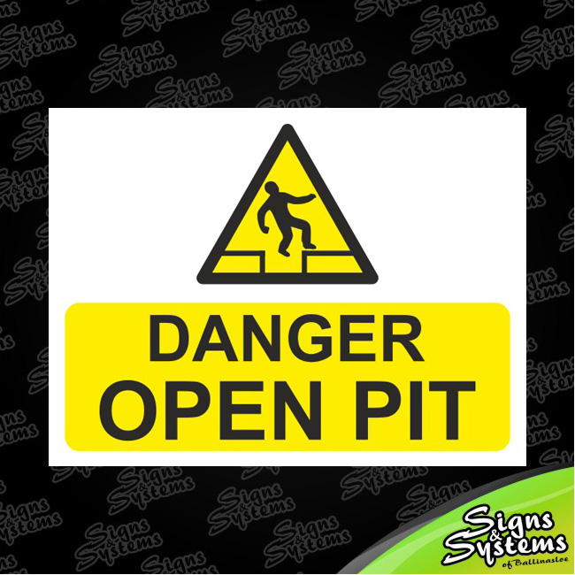 Workshop Signs/Open Pit