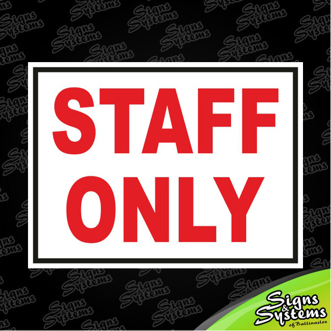 Workshop Signs/Staff Only