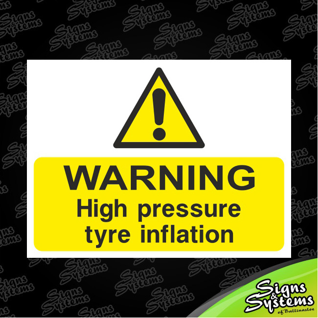 Workshop Signs/Tyre Inflation