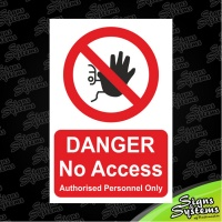 Construction Signs/Danger No Access