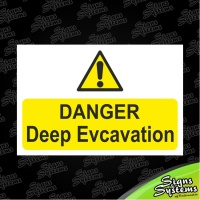 Construction Signs/Deep Excavation