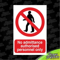 Construction Signs/No Admittance