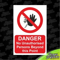 Construction Signs/No Unauthorised Persons