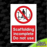 Construction Signs/Scaffolding Incomplete
