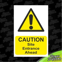 Construction Signs/Site Entrance Ahead